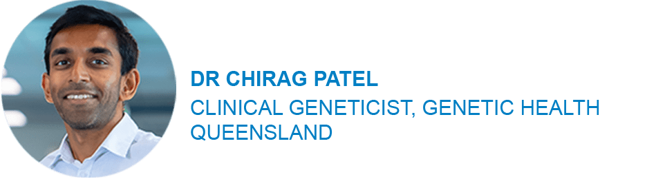 Dr Chirag Patel, Clinical Geneticist